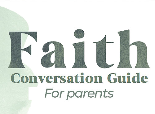 Faith Conversation Guide for Parents